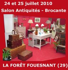 Notre participation 2010 au salon antiquit s brocante de la foret fouesnant - Salon antiquites brocante ...